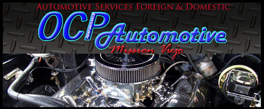 OCP Auto repair Mission Viejo